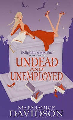 Undead and Unemployed (Undead, #2)