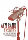 Ayn Rand Answers: The Best of Her Q and A