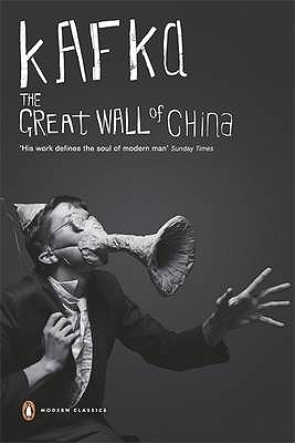 The Great Wall of China and Other Stories by Franz Kafka