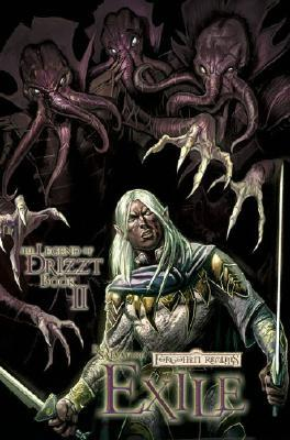 Exile: The Graphic Novel (Legend of Drizzt: The Graphic Novel, #2)