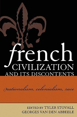 French Civilization and Its Discontents by Tyler Stovall