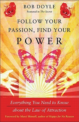 Follow Your Passion, Find Your Power by Bob Doyle