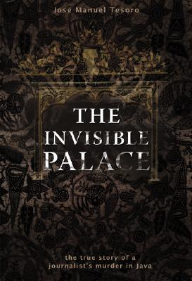 The Invisible Palace by José Manuel Tesoro