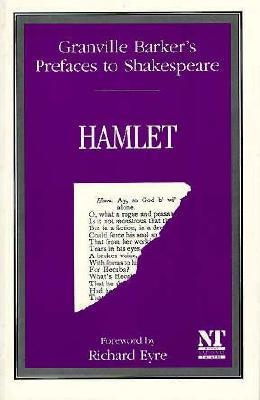 Prefaces to Shakespeare: Hamlet