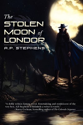 The Stolen Moon of Londor by A.P. Stephens