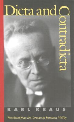 Dicta and Contradicta by Karl Kraus
