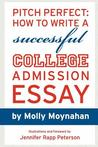 Pitch Perfect: How to Write a Successful College Admission Essay