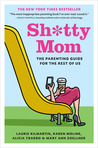 Sh*tty Mom by Laurie Kilmartin