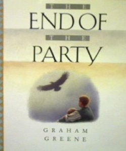 The End of the Party by Graham Greene