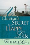 Christian's Secret to a Happy Life