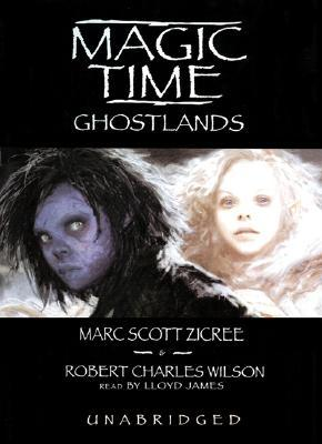 Ghostlands (Magic Time #3)