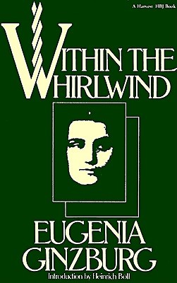 Within the Whirlwind by Evgenia Ginzburg
