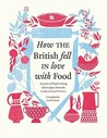 How The British Fell In Love With Food: The Guild Of Food Writers
