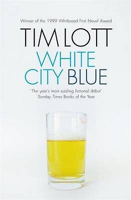 White City Blue by Tim Lott