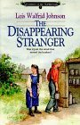 The Disappearing Stranger (Adventures of the Northwoods #1)
