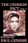 The Crimson Pact Volume Two (The Crimson Pact #2)