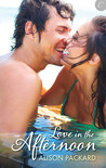 Love in the Afternoon (Feeling the Heat, #1)