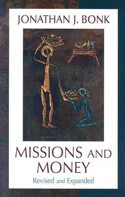 Missions And Money: Affluence as a Missionary Problem Revisited (AMERICAN SOCIETY OF MISSIOLOGY)