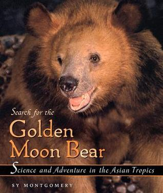 Search for the Golden Moon Bear (Outstanding Science Trade Bo... by Sy Montgomery
