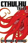 Cthulhu Tales, Volume 2: The Whisper of Madness