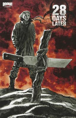 28 Days Later, Vol. 5 by Michael Alan Nelson