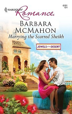 Marrying the Scarred Sheikh