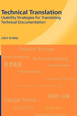 Technical Translation: Usability Strategies for Translating Technical Documentation