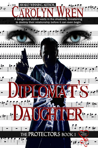 Diplomat's Daughter (The Protectors Book 1)