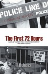 A Case of Murder - The First 72 Hours: Cases of Murder from the Streets of Detroit the Urban Legend