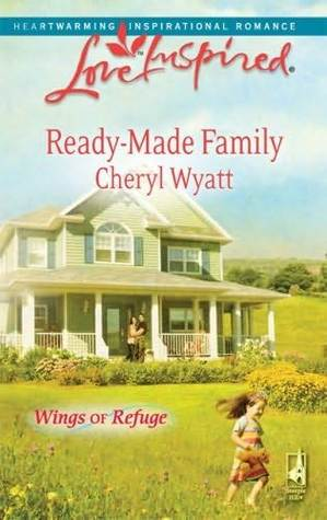 Ready-Made Family (Wings of Refuge, #3)