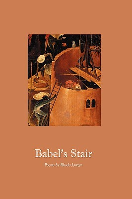 Babel's Stair by Rhoda Janzen