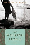 The Walking People by Mary Beth Keane