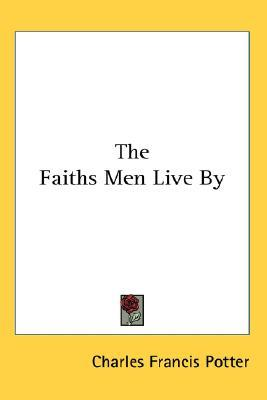 The Faiths Men Live by