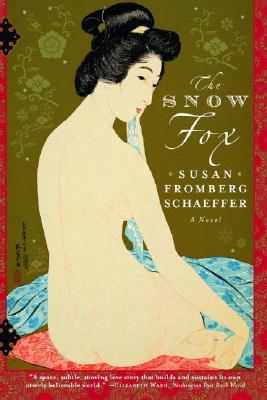 The Snow Fox by Susan Fromberg Schaeffer