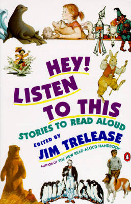 Hey! Listen to This by Jim Trelease