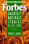 Forbes? Greatest Business Stories of All Time