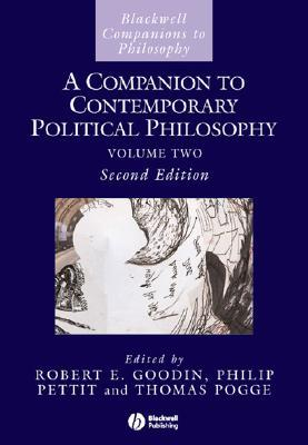 A Companion to Contemporary Political Philosophy by Robert E. Goodin