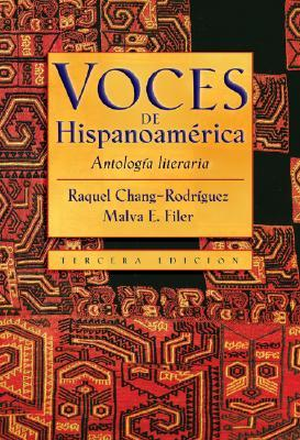 Voces de Hispanoamerica by Raquel Chang-Rodríguez
