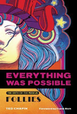 Everything Was Possible: The Birth of the Musical Follies