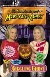 The Case of the Giggling Ghost (The New Adventures of Mary-Kate & Ashley, #31)