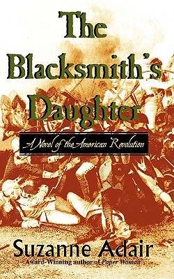 The Blacksmiths Daughter A Mystery of the American Revolution 2