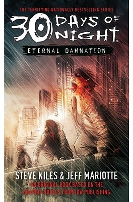 30 Days of Night: Eternal Damnation: Book 3 (30 Days of Night)