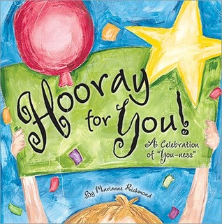 Hooray for You! by Marianne Richmond