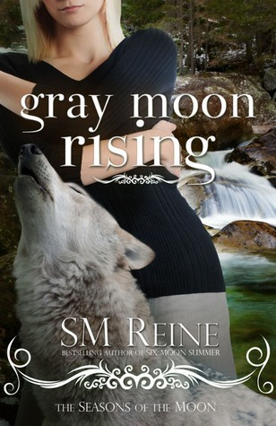 Gray Moon Rising by S.M. Reine