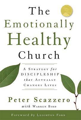 The Emotionally Healthy Church by Peter Scazzero