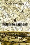 A Return to Baghdad