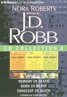 J. D. Robb CD Collection 8: Memory in Death, Born in Death, Innocent in Death