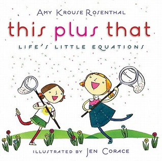 This Plus That by Amy Krouse Rosenthal