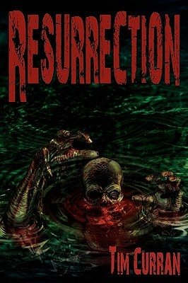 Resurrection by Tim Curran