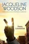 Peace, Locomotion